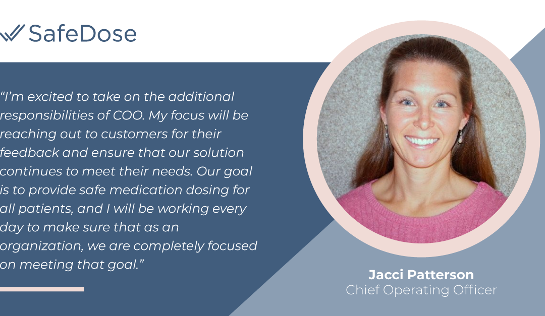 SafeDose Promotes Jacci Patterson to Chief Operating Officer